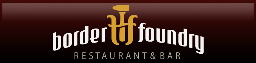Border Foundry Restaurant & Bar